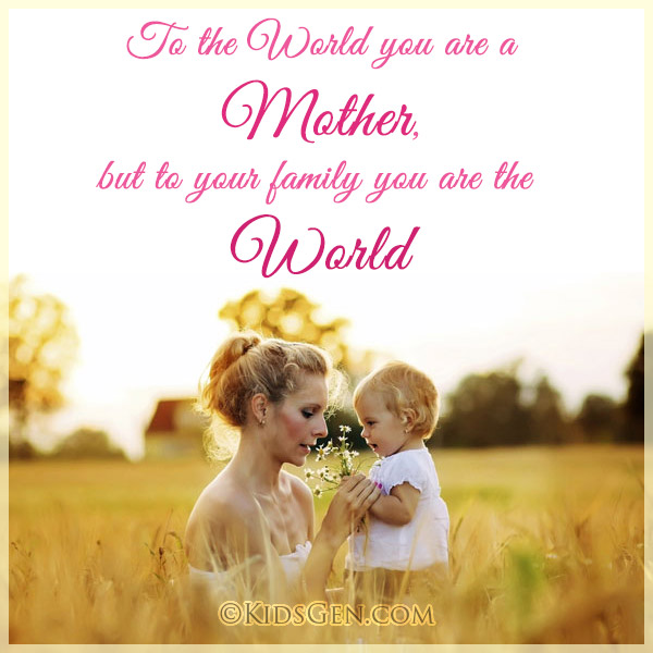 Quotes And Sayings For Kids On Mother And Mother S Day